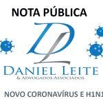 NOTA PÚBLICA – Daniel Leite & Advogados Associados