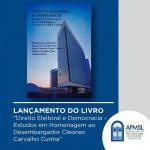"""Lançamento do livro """"Direito Eleitoral e Democracia – Estudos em homenagem ao Desembargador Cleones Carvalho Cunha"""", que tem o nosso sócio-fundador, Daniel Leite, como um dos co-autores."""